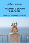 PROFUMI E SAPORI BAROCCHI
