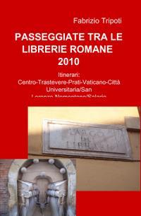 Passeggiate tra le librerie romane – 2010