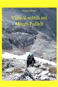 Visioni sottili sui Monti Pallidi