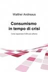 Consumismo in tempo di crisi