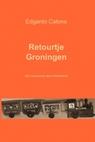 Retourtje Groningen