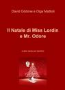 Il Natale di Miss Lordin e Mr. Odore