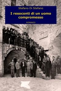 I resoconti di un uomo compromesso