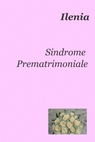 Sindrome Prematrimoniale