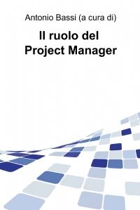 Il ruolo del Project Manager