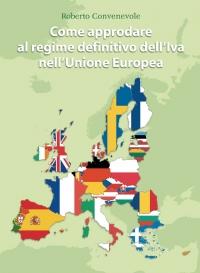 Come approdare al regime definitivo dell'IVA nell'Unione Europea