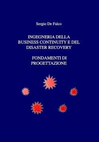 Ingegneria della Business Continuity e del Disaster Recovery