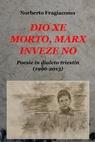 DIO XE MORTO, MARX INVEZE NO