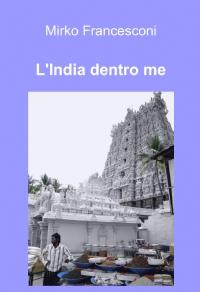 L'India dentro me