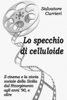 Lo specchio di celluloide