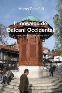 Il mosaico dei Balcani Occidentali