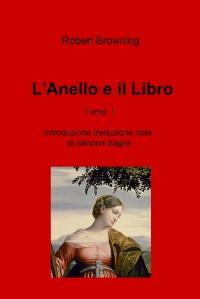 L'Anello e il Libro  Tomo I