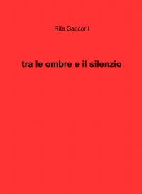 tra le ombre e il silenzio