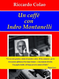 Un caffé con Indro Montanelli