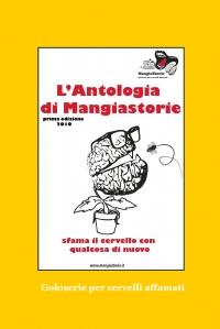 La prima antologia di Mangiastorie