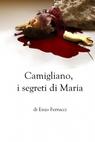 copertina Camigliano, i segreti di Maria