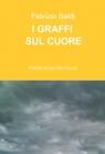 copertina di I GRAFFI SUL CUORE