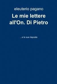 Le mie lettere all'On. Di Pietro