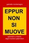 EPPUR NON SI MUOVE