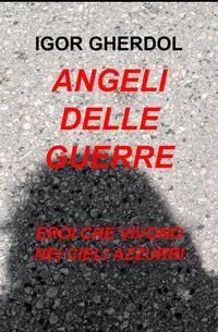 ANGELI DELLE GUERRE