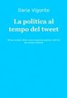 La politica al tempo del tweet