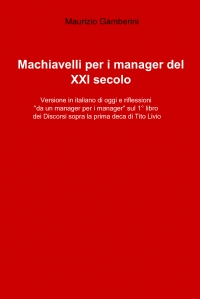Machiavelli per i manager del XXI secolo