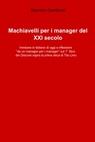copertina Machiavelli per i manager...