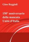 150°anniversario della mancata unità d'italia