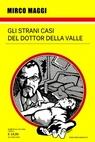 Gli strani casi del dottor Della Valle
