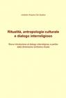Ritualità, antropologia culturale e dialogo interreligioso
