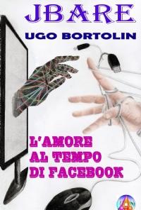 L'amore al tempo di Facebook
