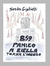 859 : PANICO A BIELLA – Torna L'Incubo