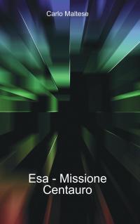 Esa – Missione Centauro