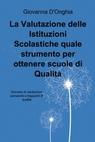 La Valutazione delle Istituzioni Scolastiche quale...