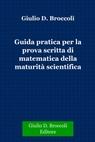 Guida pratica per la prova scritta di matematica...
