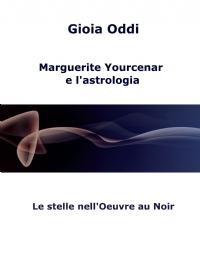 Marguerite Yourcenar e l'astrologia