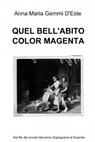 QUEL BELL'ABITO COLOR MAGENTA