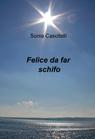 FELICE DA FAR SCHIFO