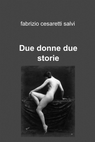 Due donne due storie