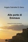 Alle porte di Emmaus