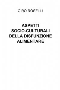 ASPETTI SOCIO-CULTURALI DELLA DISFUNZIONE ALIMENTARE