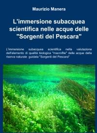 """L'immersione subacquea scientifica nelle acque delle """"Sorgenti del Pescara"""""""