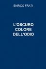 copertina di L'OSCURO COLORE DELL'ODIO