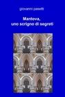 mantova, uno scrigno di segreti
