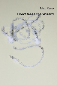 Don't tease the Wizard