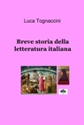 Breve storia della letteratura italiana