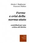 copertina di Forme e crisi della norma-stato