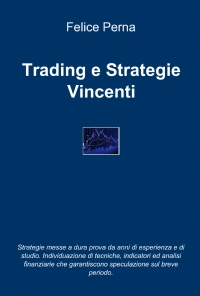 Trading e Strategie Vincenti