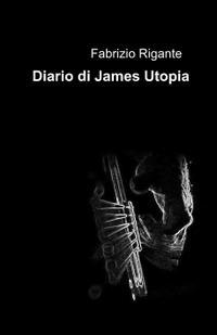 Diario di James Utopia