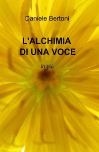 L'ALCHIMIA DI UNA VOCE